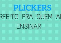 PLICKERS: UMA FERRAMENTA FEITA PARA PROFESSORES QUE AMAM ENSINAR SEM ENROLAR